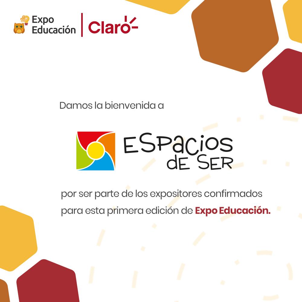 Bienvenido Espacios de Ser a la Expo Educación Claro – STEAM